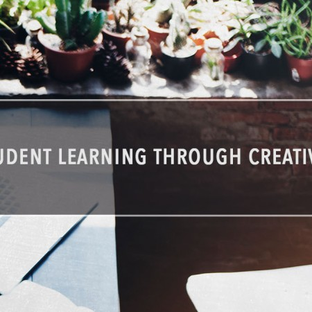 Empowering Student Learning Through Creative Technologies